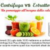 Estrattore VS Centrifuga: un pomeriggio all'insegna della salute, in cui chiariremo le differenze tra i due elettrodomestici